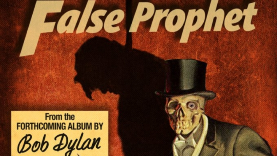 """False Prophet"", un nou single de pe viitorul album al lui Bob Dylan ""Rough And Rowdy Ways"""
